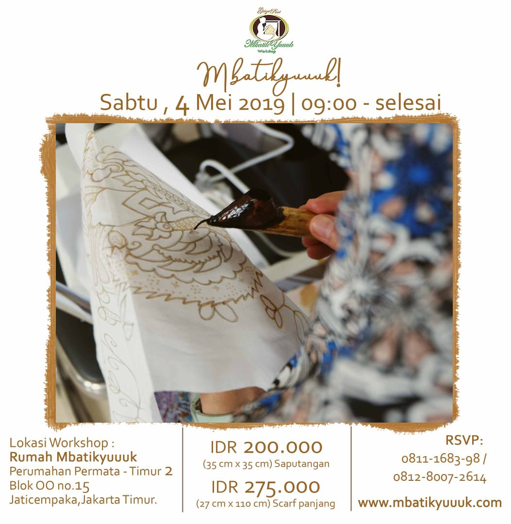 mbatikyuuuk workshop 4 Mei 2019 - kontak 0811168398